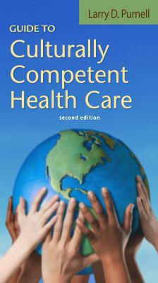 guide to culturally competent health care 2nd edition