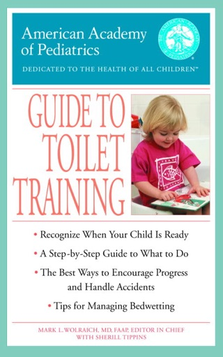 guide to toilet training copyright 2003 american academy of pediatrics