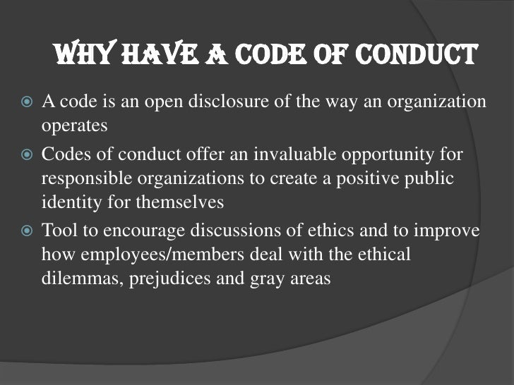 the code of conduct is your moral guide