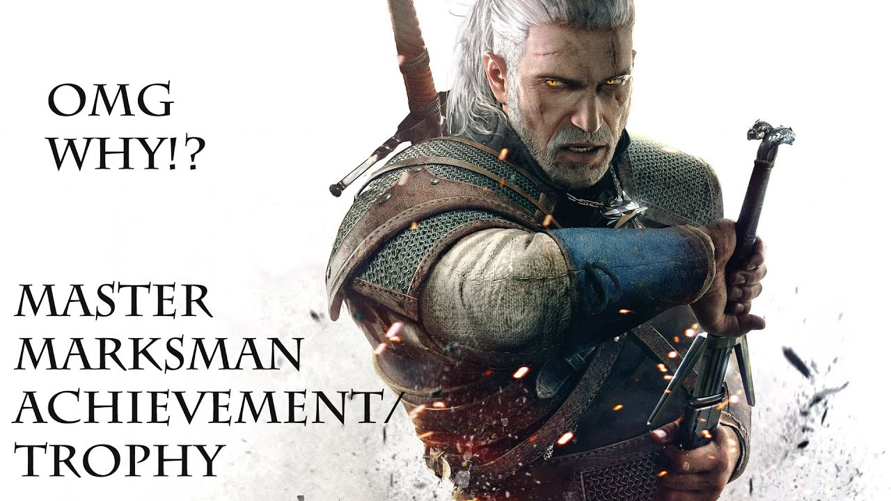 the witcher 3 trophy guide master marksman